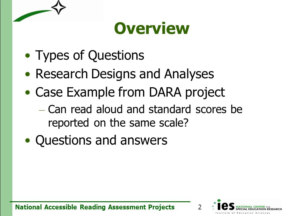 Overview Types of Questions Research Designs and Analyses