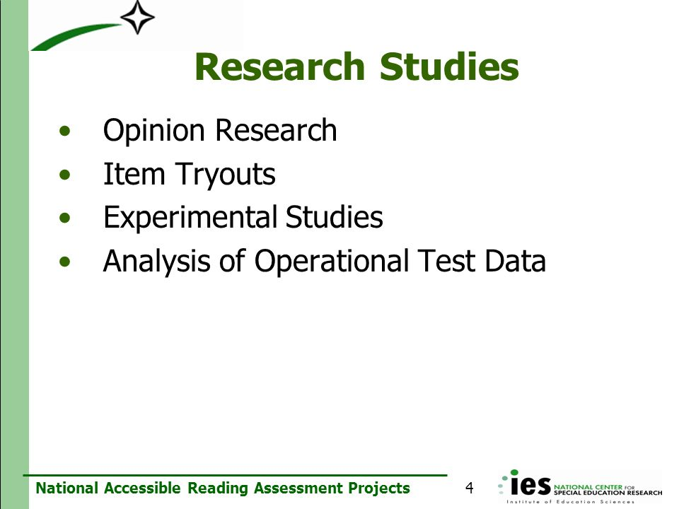 Research Studies Opinion Research Item Tryouts Experimental Studies