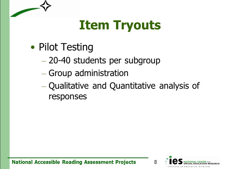 Item Tryouts Pilot Testing students per subgroup