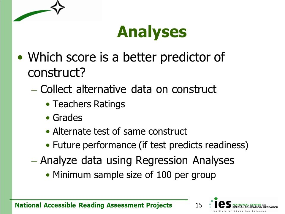 Analyses Which score is a better predictor of construct