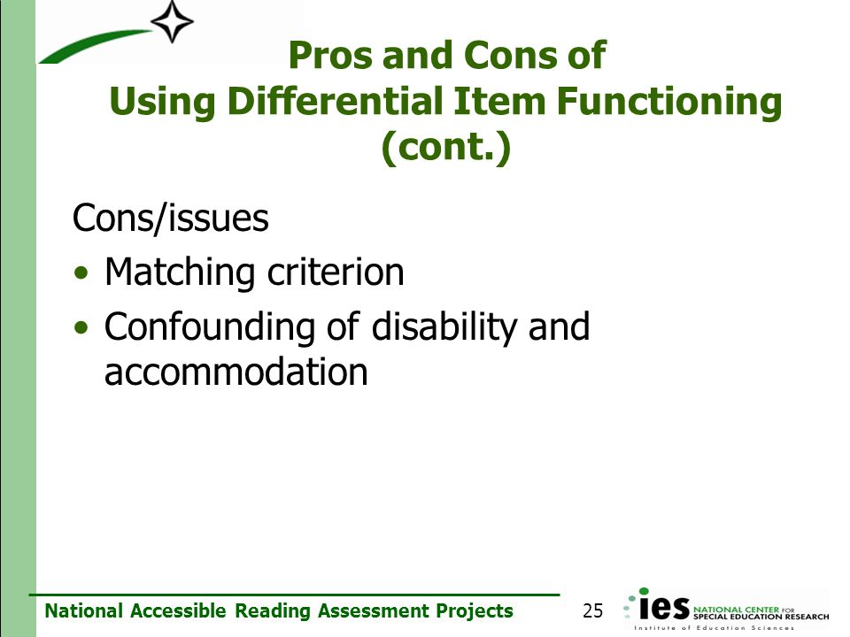 Pros and Cons of Using Differential Item Functioning (cont.)