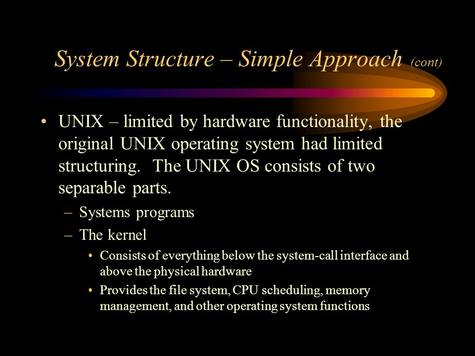 System Structure – Simple Approach (cont)