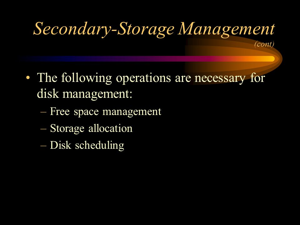 Secondary-Storage Management (cont)