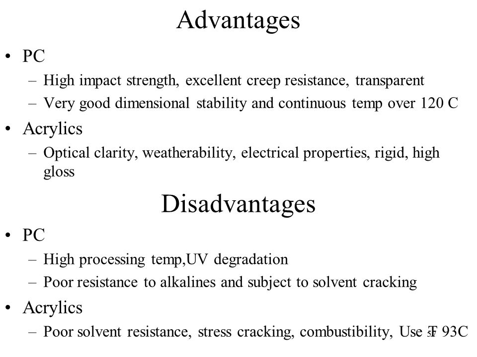Advantages Disadvantages PC Acrylics  sc 1 st  SlidePlayer & Classes of Polymeric Materials - ppt download
