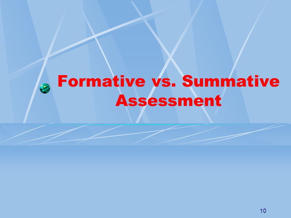 Formative vs. Summative Assessment
