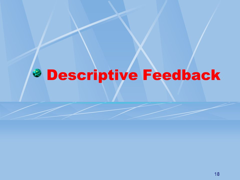 Descriptive Feedback