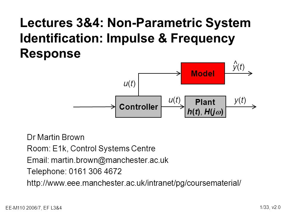 Lectures 3&4: Non-Parametric System Identification: Impulse & Frequency Response