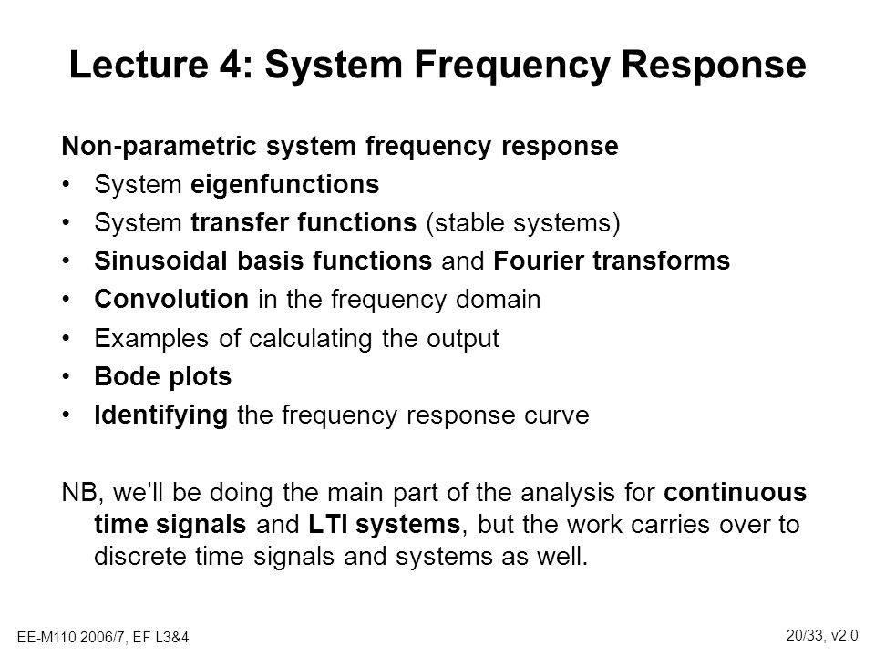 Lecture 4: System Frequency Response