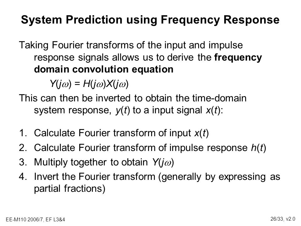 System Prediction using Frequency Response