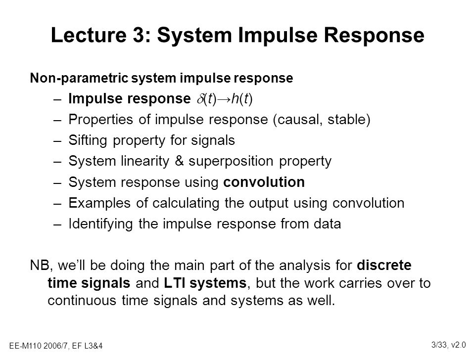 Lecture 3: System Impulse Response