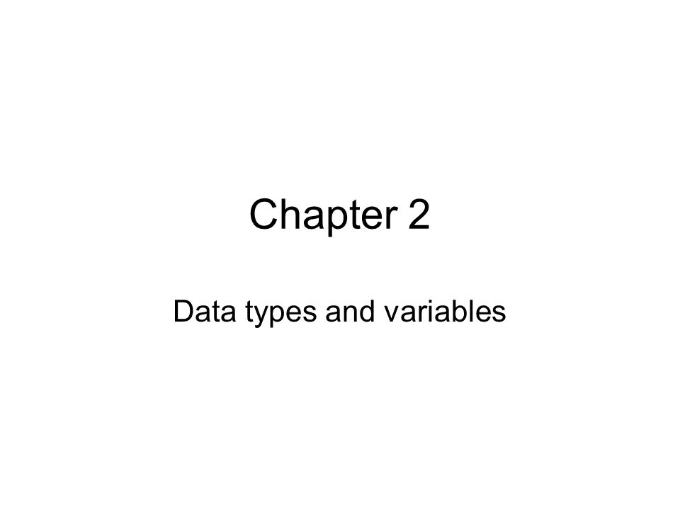 Data types and variables
