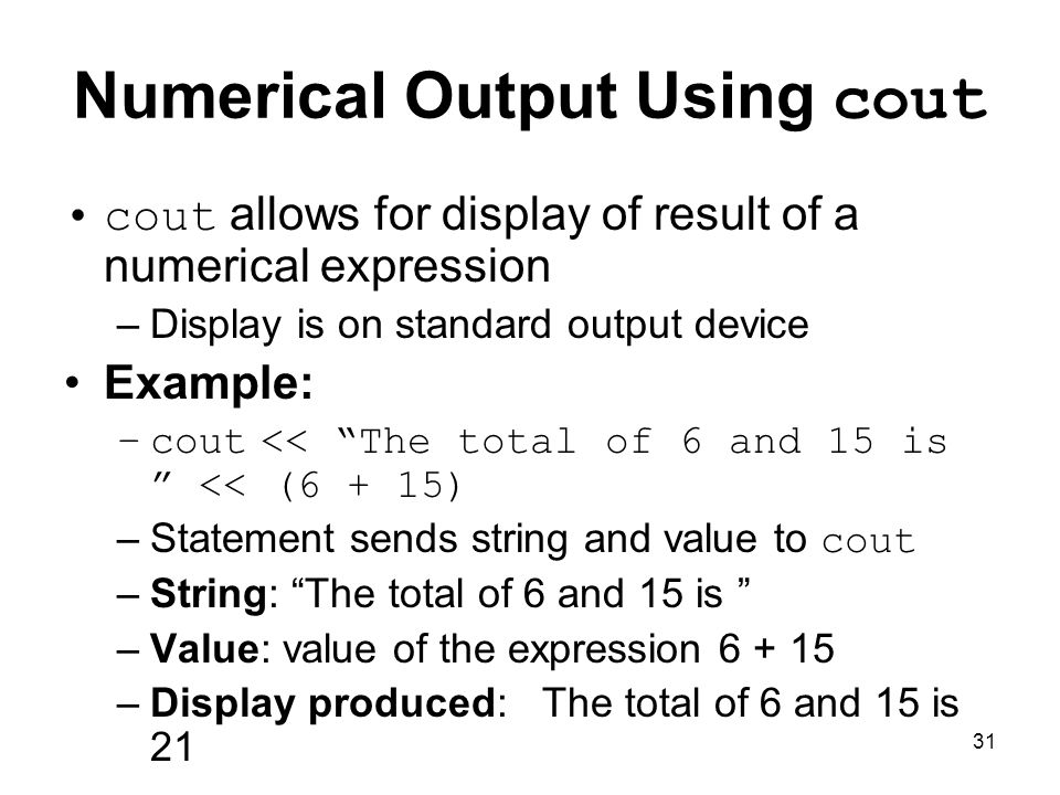 Numerical Output Using cout