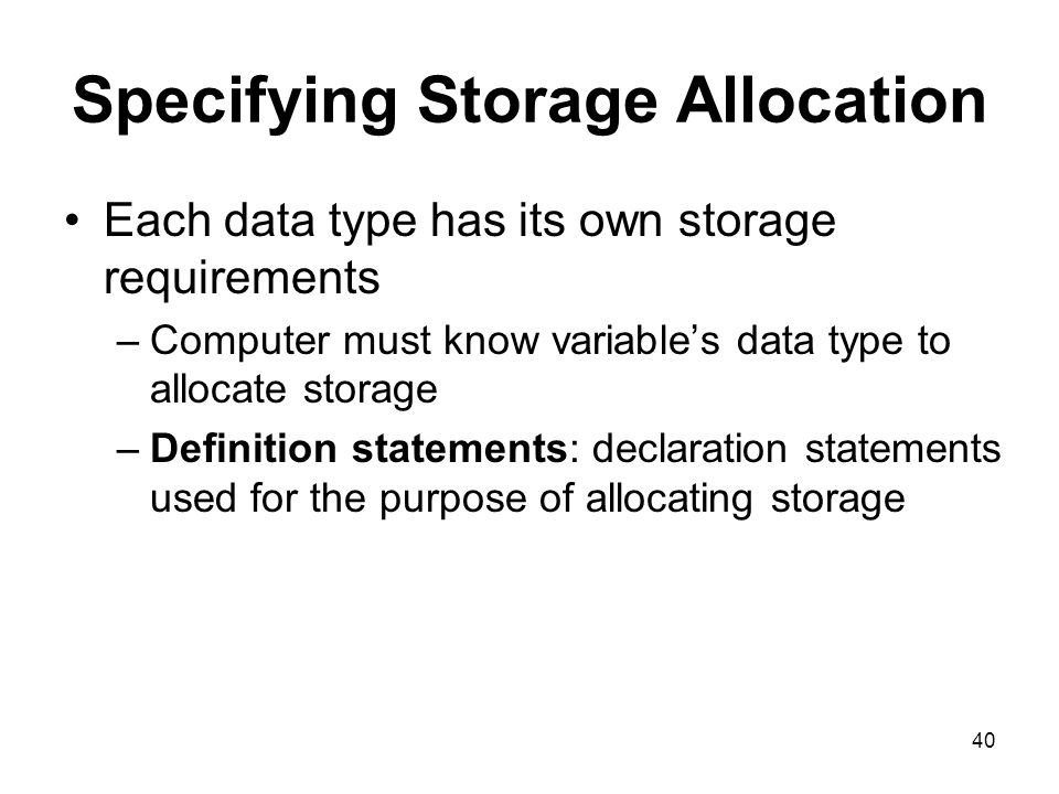 Specifying Storage Allocation