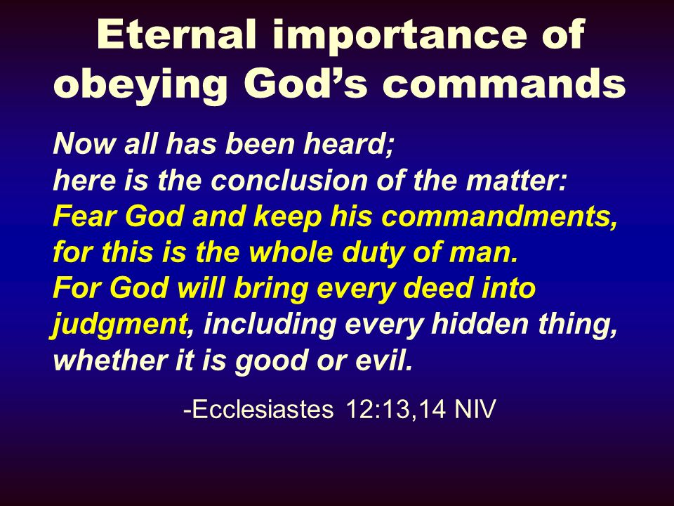 Eternal importance of obeying God's commands