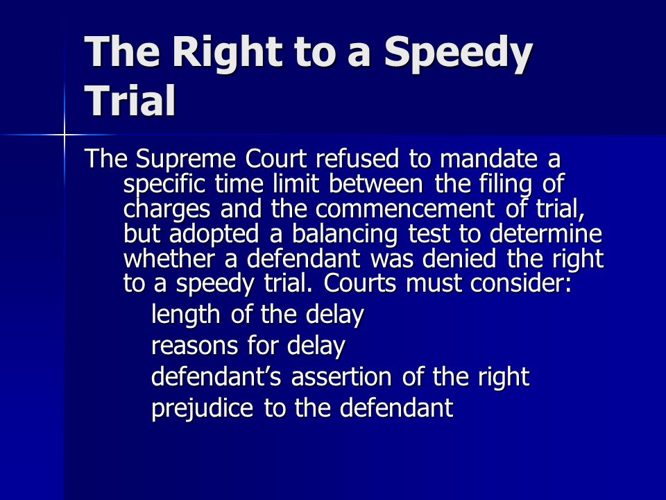 The Right to a Speedy Trial