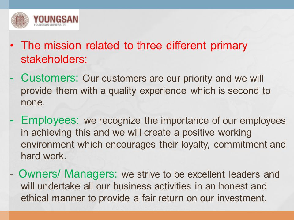 The mission related to three different primary stakeholders: