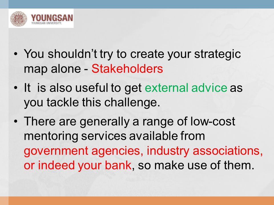 You shouldn't try to create your strategic map alone - Stakeholders