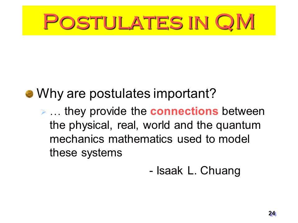 Postulates in QM Why are postulates important
