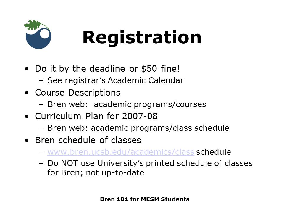 Academic Calendar Ucsb.Bren 101 For Mesm Students The Nitty Gritty Ppt Download