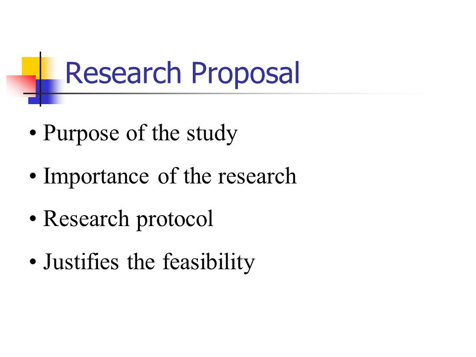 Research Proposal Purpose of the study Importance of the research