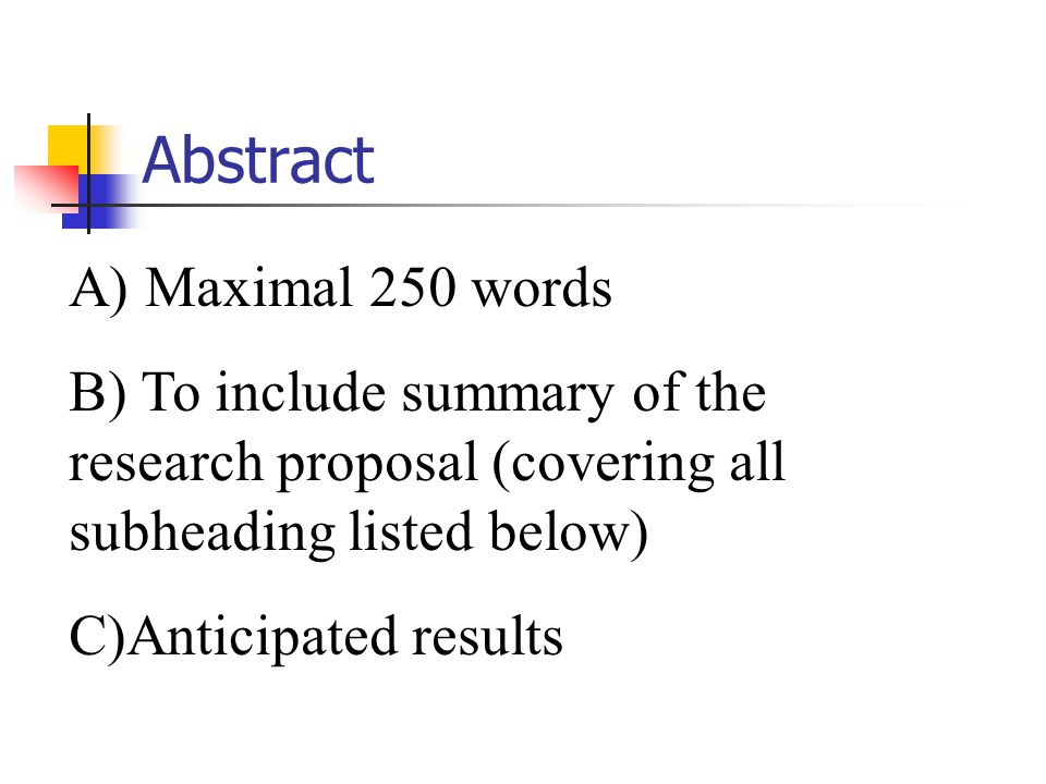 Abstract A) Maximal 250 words