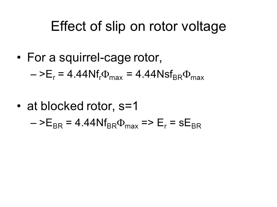 Effect of slip on rotor voltage