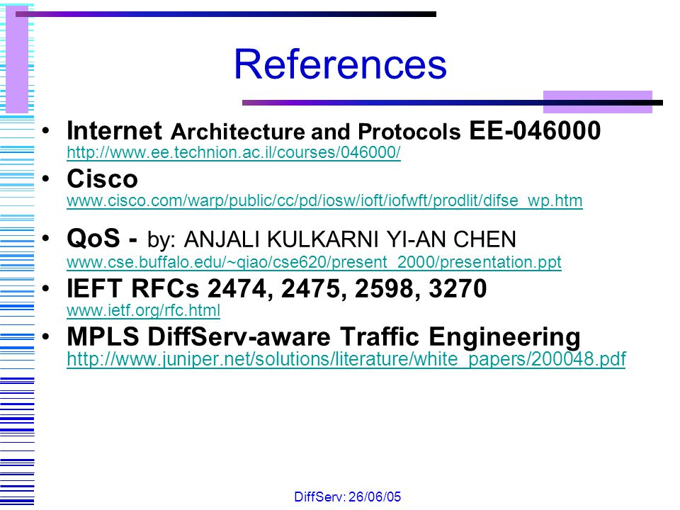 References Internet Architecture and Protocols EE