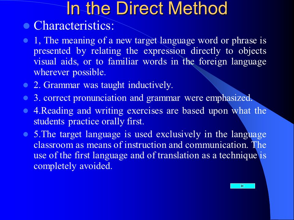 In the Direct Method Characteristics: