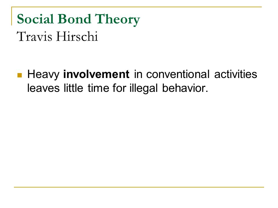 Social Bond Theory Self-Control Theory - ppt video online download