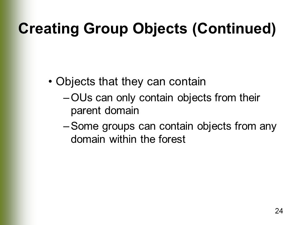 Creating Group Objects (Continued)
