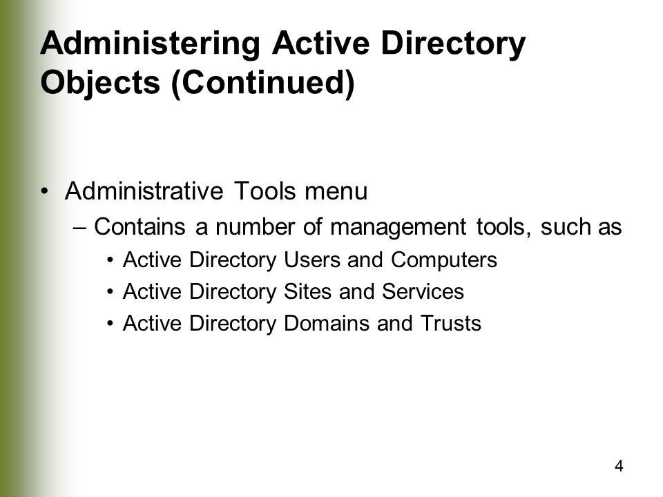 Administering Active Directory Objects (Continued)