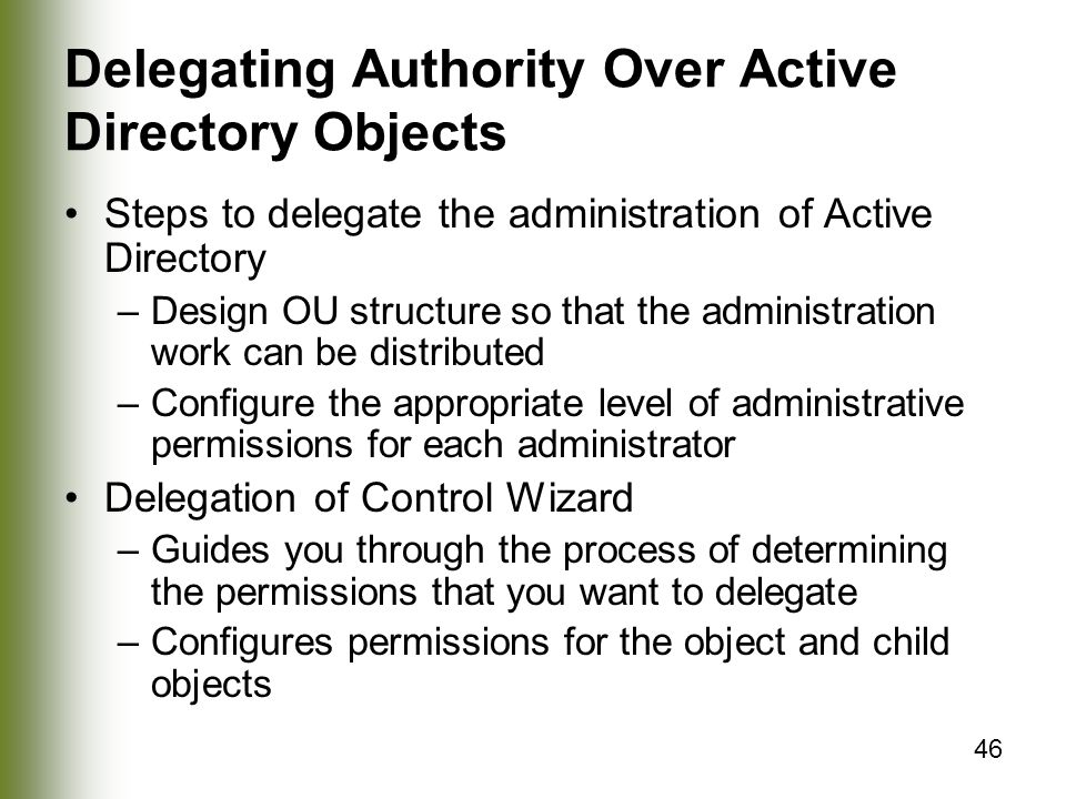 Delegating Authority Over Active Directory Objects