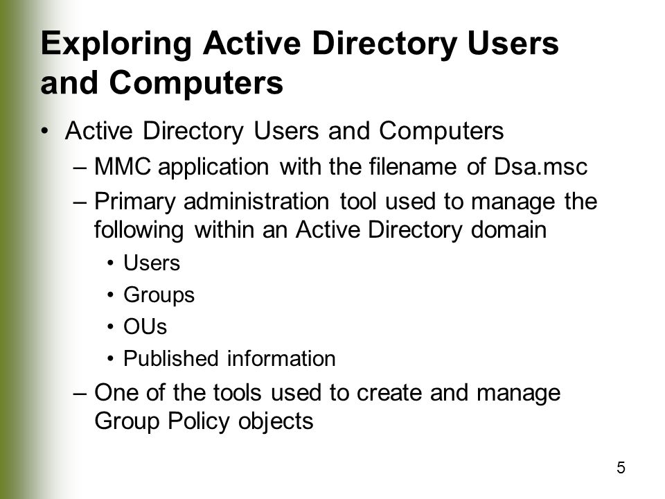 Exploring Active Directory Users and Computers