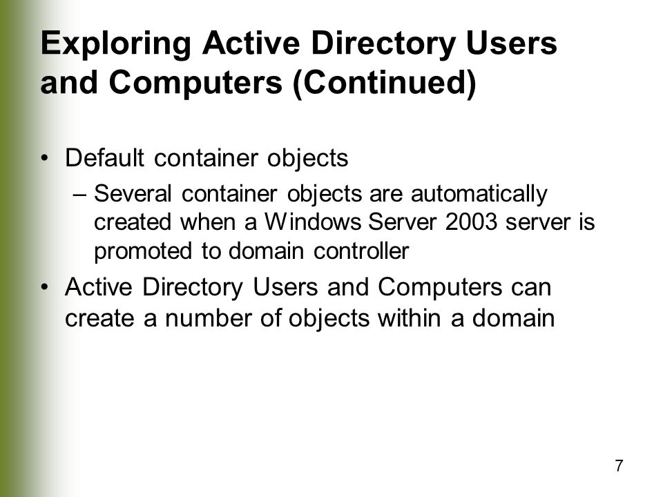 Exploring Active Directory Users and Computers (Continued)