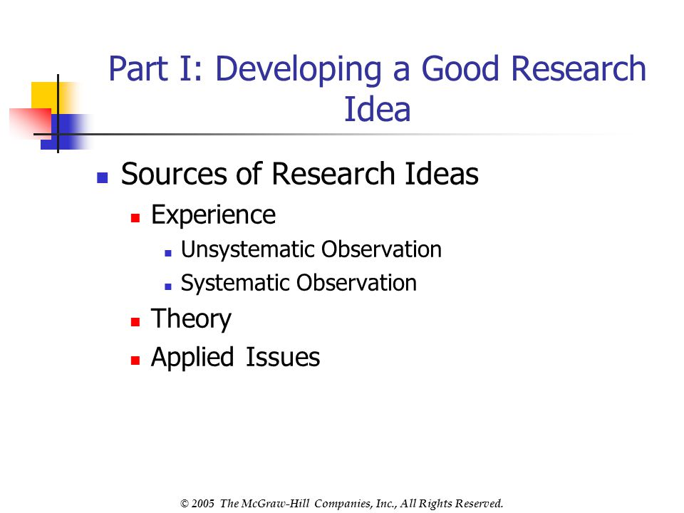 Part I: Developing a Good Research Idea