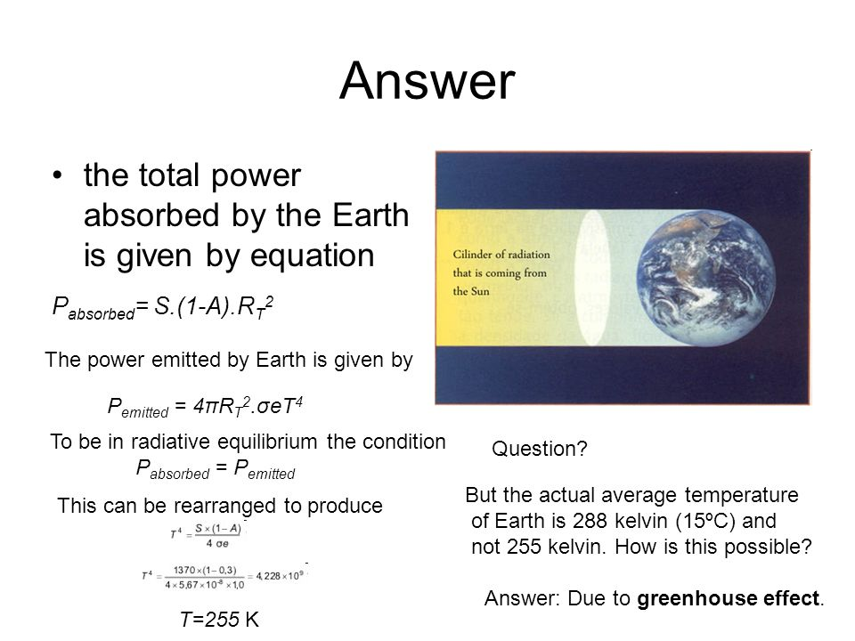 Answer the total power absorbed by the Earth is given by equation