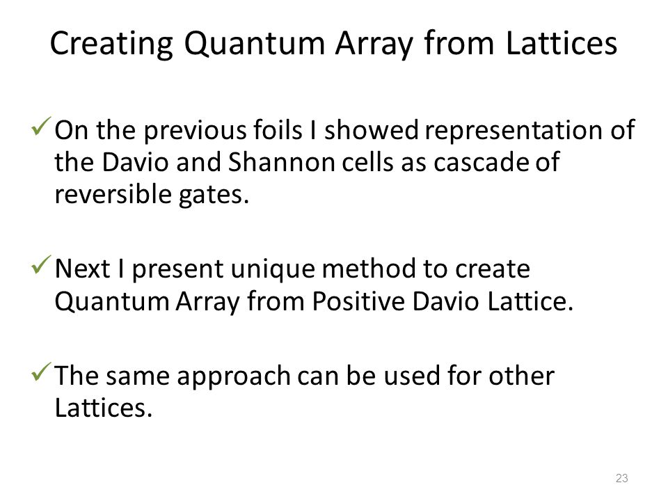 Creating Quantum Array from Lattices