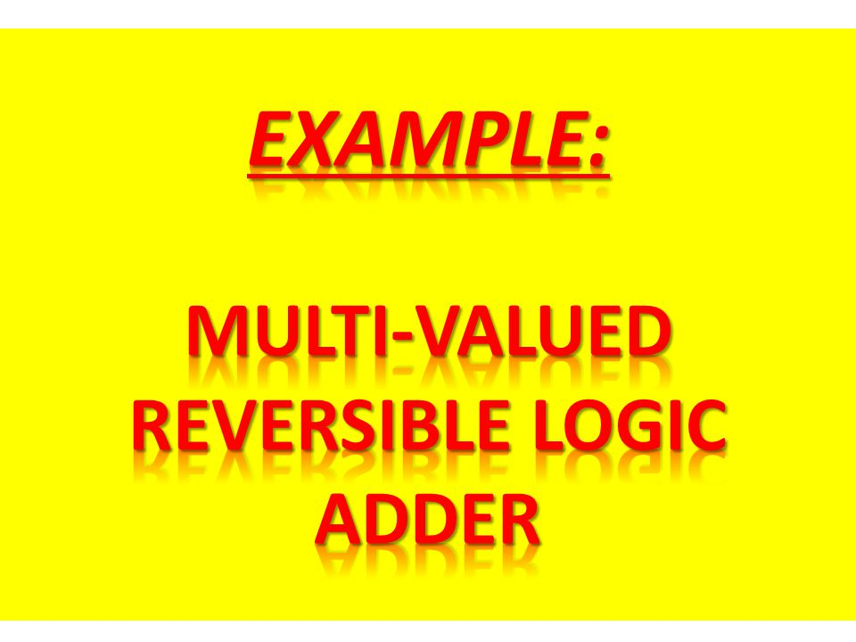 Multi-Valued Reversible Logic Adder
