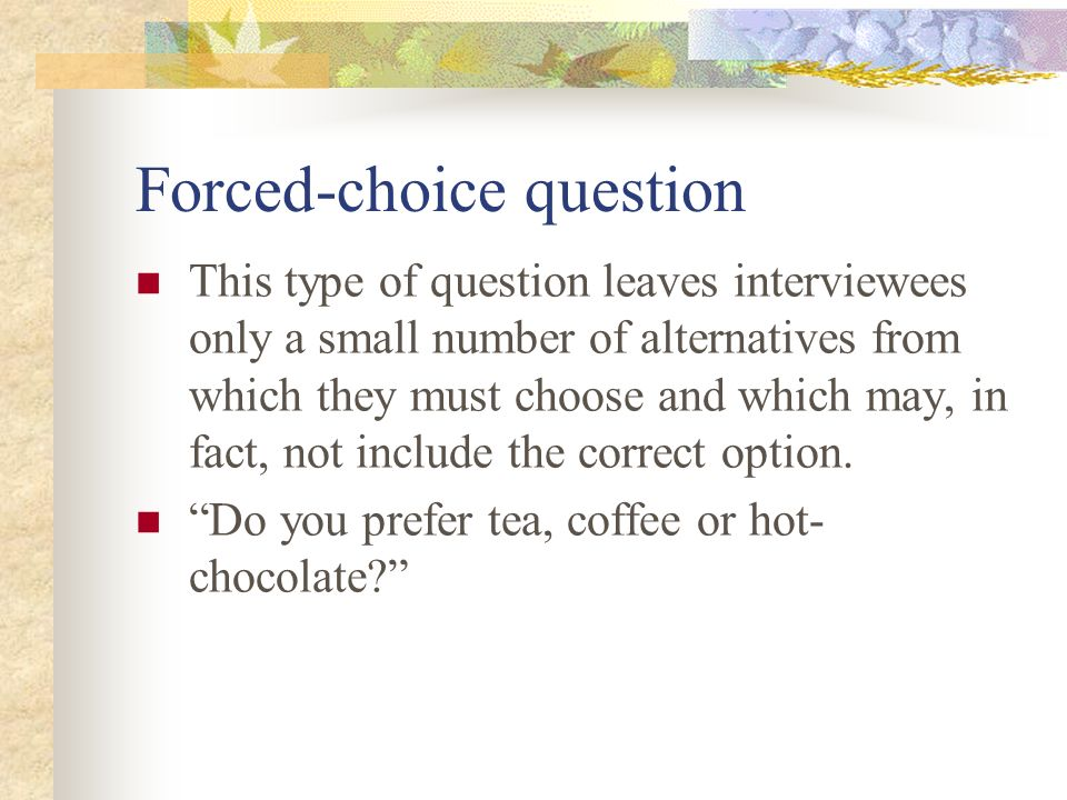 Forced-choice question