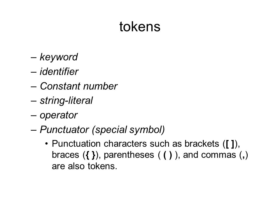 tokens keyword identifier Constant number string-literal operator