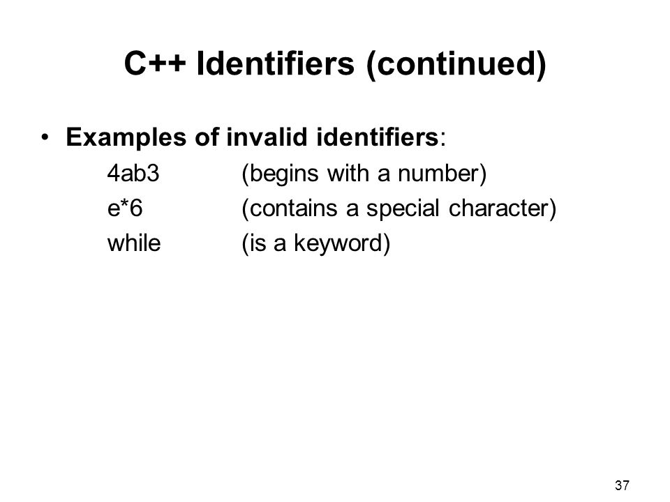 C++ Identifiers (continued)
