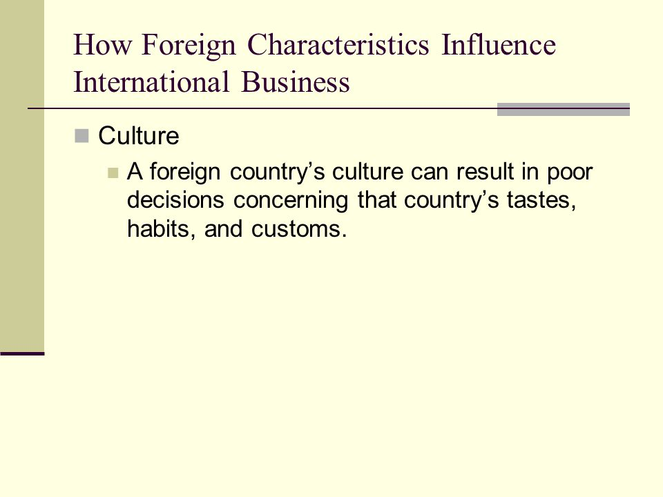 How Foreign Characteristics Influence International Business