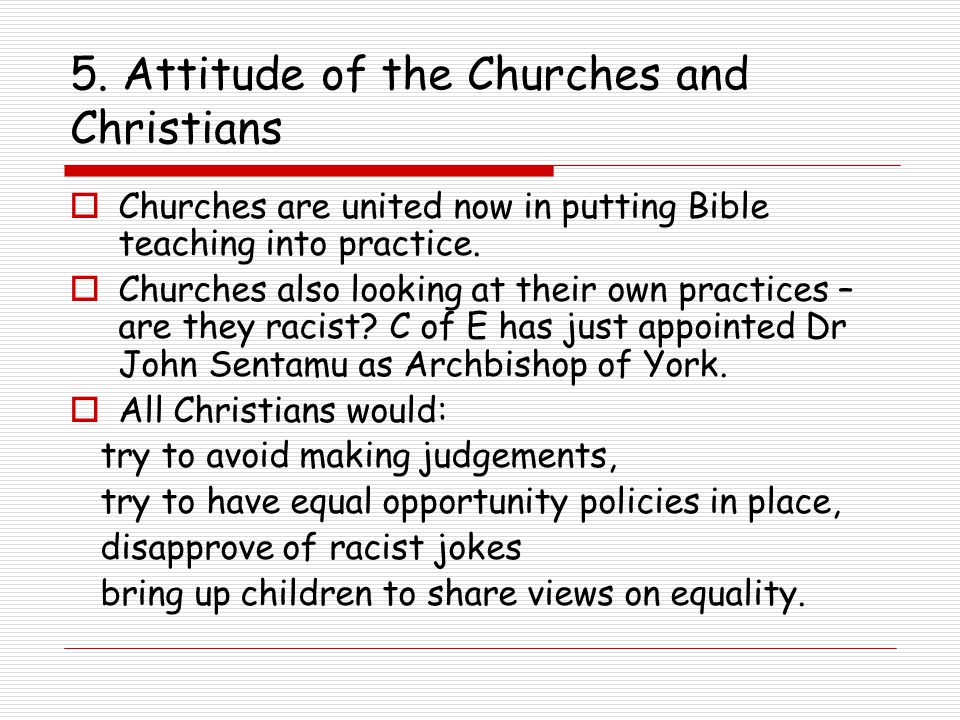 5. Attitude of the Churches and Christians