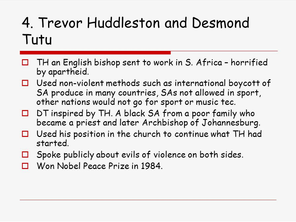 4. Trevor Huddleston and Desmond Tutu