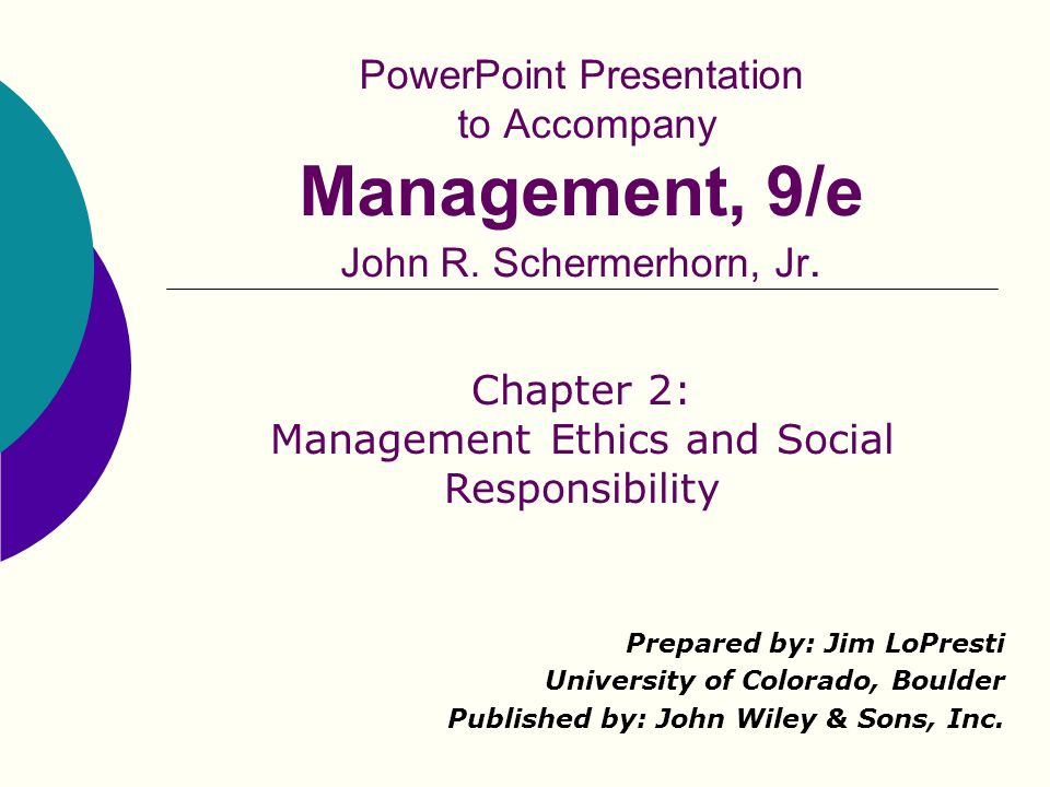 Chapter 2: Management Ethics and Social Responsibility