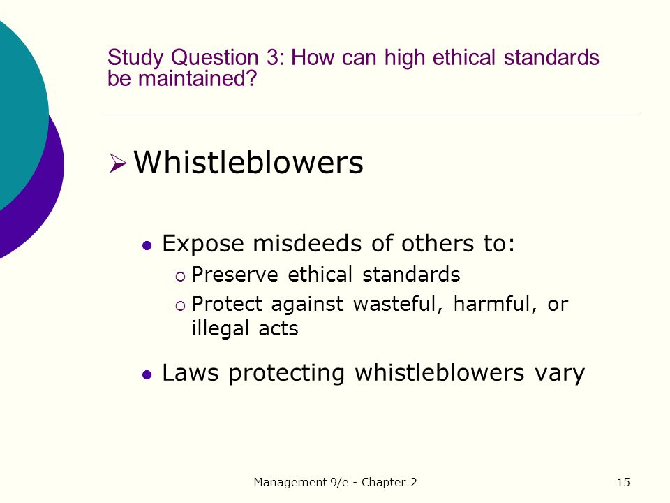 Study Question 3: How can high ethical standards be maintained