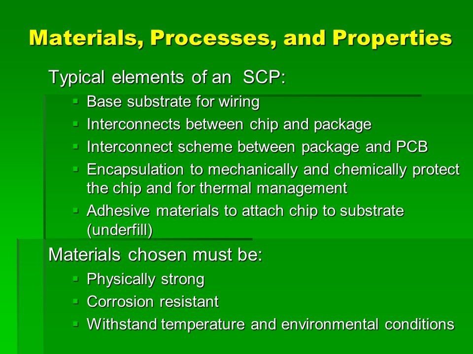 Materials, Processes, and Properties