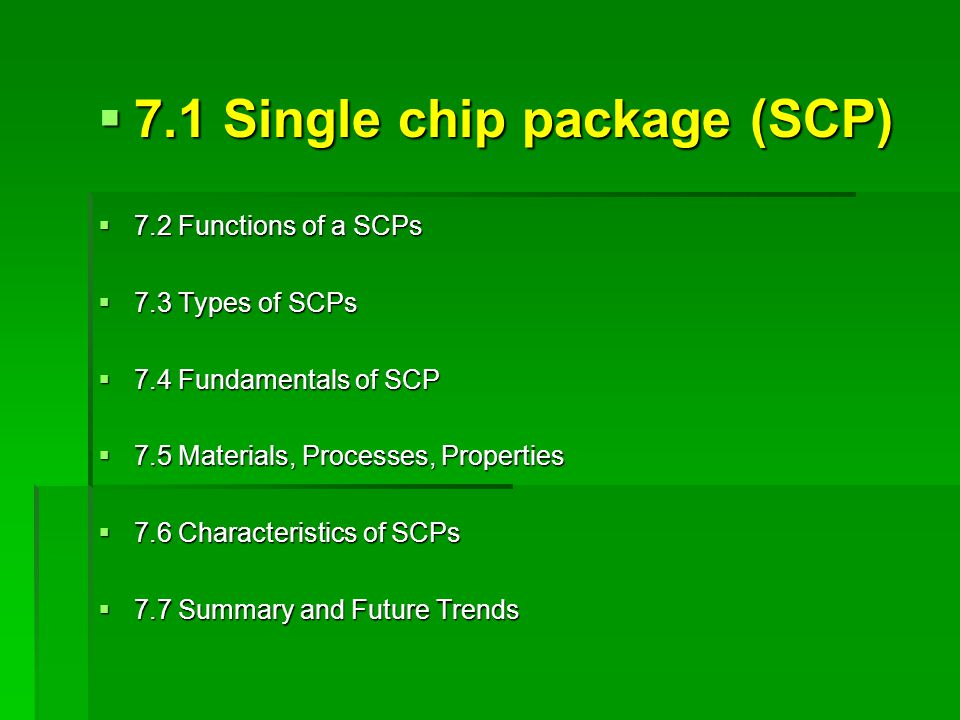 7.1 Single chip package (SCP)