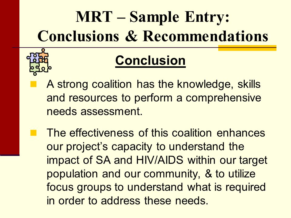 MRT – Sample Entry: Conclusions & Recommendations