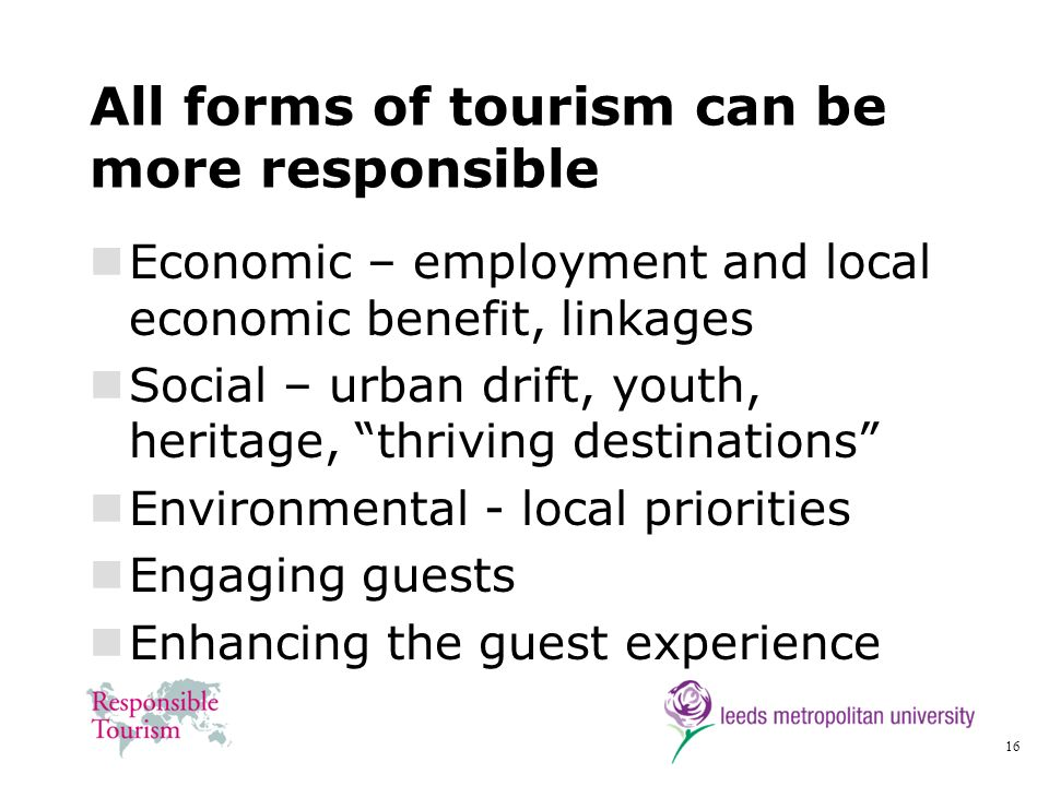 All forms of tourism can be more responsible